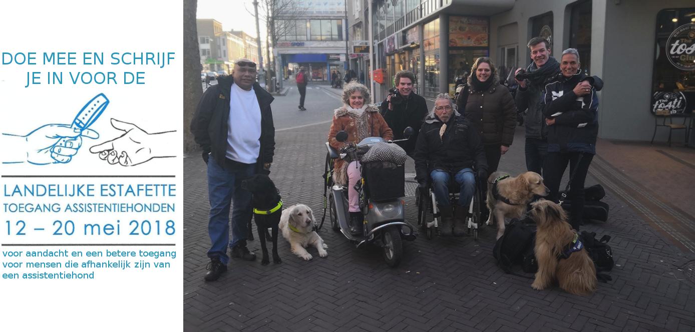 Landelijke Estafette    12 – 20 mei 2018  Samen door heel Nederland voor de Toegang van onze Assistentiehonden